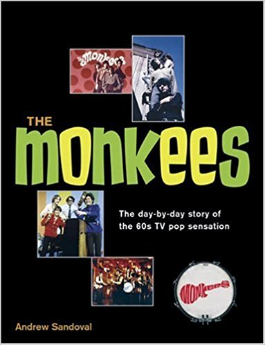 <em>The Monkees: The Day-by-Day Story of the 60s TV Pop Sensation</em>